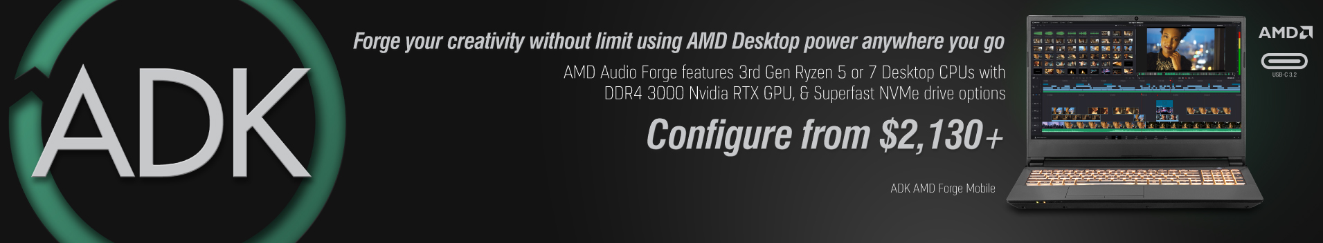 ADK AMD Forge Mobile. 3rd Generation AMD Ryzen and the AMD B450 chipset